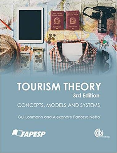 Tourism Theory: Concepts, Models and Systems, 3rd edition