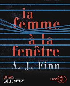 "A.J. Finn, ""La femme à la fenêtre"""