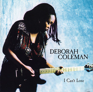 Deborah Coleman - I Can't Lose (1997) [Re-Up]