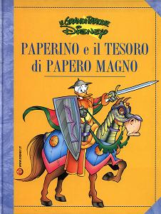 Le Grandi Parodie Disney - Volume 68 - Paperino E Il Tesoro Di Papero Magno