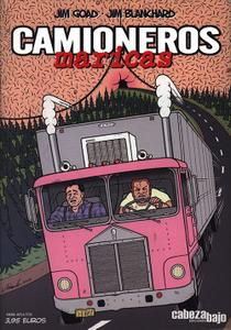 Camioneros Maricas, Jim Goad y Jim Blanchard