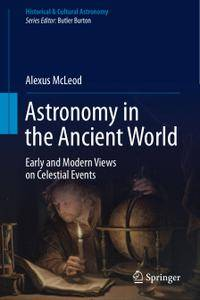 Astronomy in the Ancient World: Early and Modern Views on Celestial Events