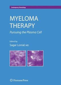 Myeloma Therapy: Pursuing the Plasma Cell