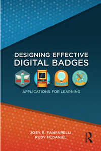 Designing Effective Digital Badges : Applications for Learning