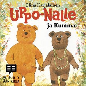 «Uppo-Nalle ja Kumma» by Elina Karjalainen