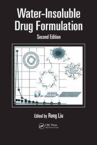 Water-Insoluble Drug Formulation, Second Edition (Repost)