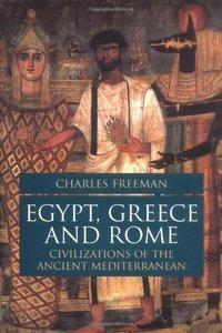 Egypt, Greece, and Rome: Civilizations of the Ancient Mediterranean (Repost)