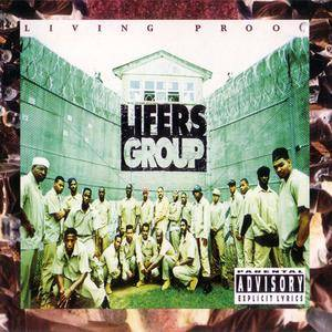 Lifers Group - Living Proof (1993) {HollywoodBASIC}