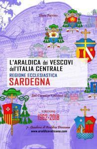 L'Araldica dei Vescovi dell'Italia Centrale – Regione Ecclesiastica Sardegna –