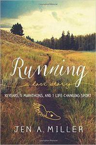 Running: A Love Story: 10 Years, 5 Marathons, and 1 Life-Changing Sport (Repost)