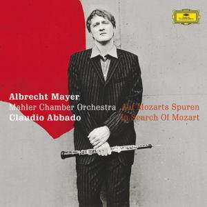 Albrecht Mayer, Claudio Abbado, Mahler Chamber Orchestra - Auf Mozarts Spuren (2004)