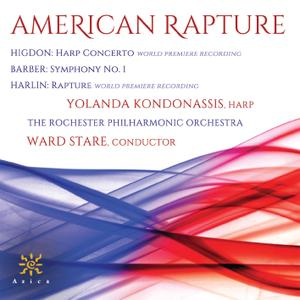 Yolanda Kondonassis, The Rochester Philharmonic Orchestra & Ward Stare - American Rapture (2019)