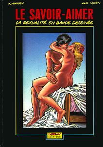 Le Savoir-Aimer - La Sexualité en Bande Déssinée