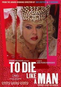 To Die Like a Man (2009) Morrer Como Um Homem