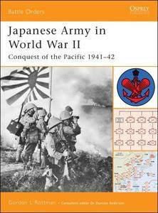 Japanese Army in World War II: Conquest of the Pacific 1941-1942