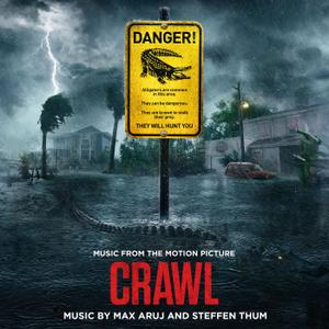 Max Aruj & Steffen Thum - Crawl (Music from the Motion Picture) (2019)