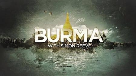 BBC - Burma with Simon Reeve: Series 1 (2018)