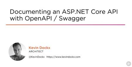 Documenting an ASP.NET Core API with OpenAPI / Swagger