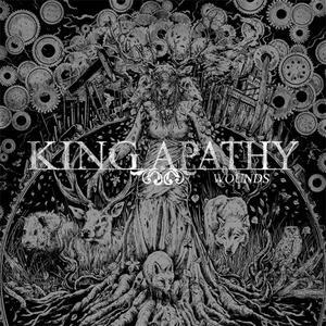 King Apathy - Wounds (2019) {Lifeforce}