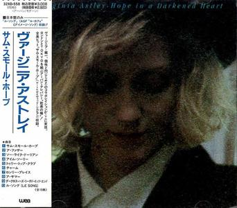 Virginia Astley - Hope In A Darkened Heart (1986) {WEA Japan}