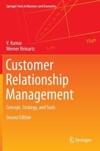 Customer Relationship Management: Concept, Strategy, and Tools (Repost)