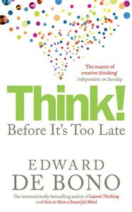Think!: Before It's Too Late (repost)