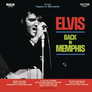 Elvis Presley - Back In Memphis (1969/2019) [Official Digital Download 24-bit/96kHz]