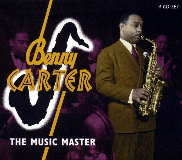 Benny Carter - The Music Master [4CD Box Set, Recorded 1930-1952] (2004) (Repost)