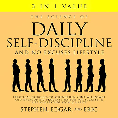 The Science of Daily Self-Discipline and No Excuses Lifestyle [Audiobook]