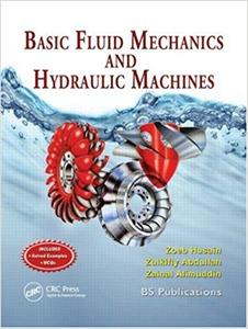 Basic Fluid Mechanics and Hydraulic Machines