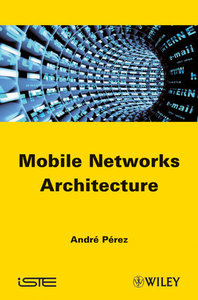 Mobile Networks Architecture