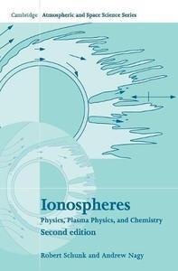 Ionospheres: Physics, Plasma Physics, and Chemistry