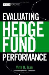 Evaluating Hedge Fund Performance (repost)