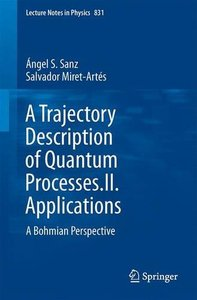 A Trajectory Description of Quantum Processes. II. Applications: A Bohmian Perspective (repost)