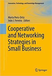 Cooperative and Networking Strategies in Small Business (Repost)