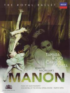 Kenneth MacMillan, Martin Yates, Orchestra of the Royal Opera House, Tamara Rojo, Carlos Acosta - Massenet: Manon (2010)