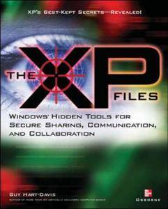 The XP Files: Windows Hidden Tools for Secure Sharing, Communication, and Collaboration (repost)