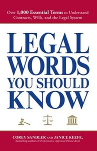 «Legal Words You Should Know» by Corey Sandler,Janice Keefe