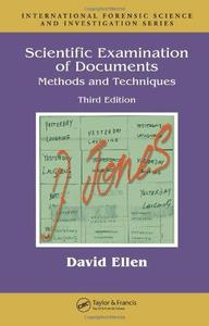 Scientific Examination of Documents: Methods and Techniques (3rd Edition)