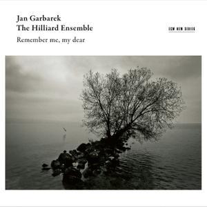 Jan Garbarek & The Hilliard Ensemble - Remember Me, My Dear (Live in Bellinzona / 2014) (2019)