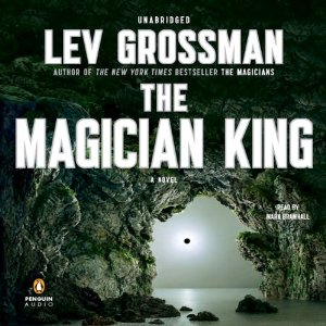 Lev Grossman - The Magician King [Audiobook]