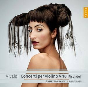 """Il Pomo d'Oro, Dmitry Sinkovsky – Vivaldi: Concerti per violin, Vol.5 """"Per Pisendel"""" (2012) (Repost)"""