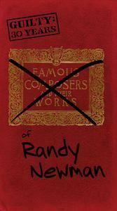 Randy Newman - Guilty: 30 Years of Randy Newman (1998)