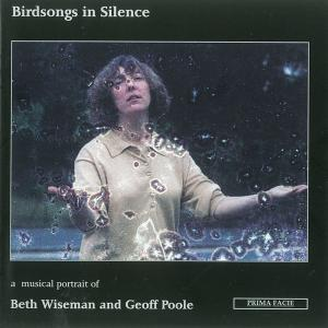 Okeanos - Birdsongs in Silence: A musical portrait of Beth Wiseman and Geoff Poole (2020)