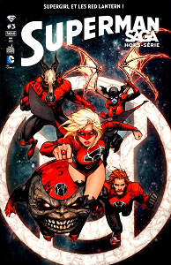 Superman Saga - HS 3 - Supergirl au Sein des Red Lantern