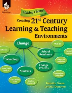 Creating a 21st Century Teaching and Learning Environment