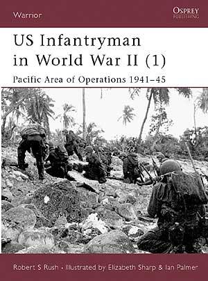 US Infantryman in World War II Part 1 (Warrior 45)