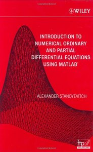 Introduction to Numerical Ordinary and Partial Differential Equations Using MATLAB (repost)