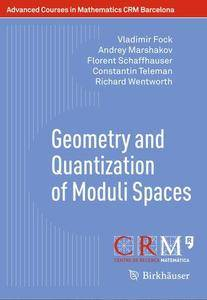 Geometry and Quantization of Moduli Spaces (Repost)