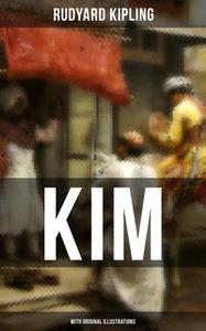 «Kim (With Original Illustrations)» by Rudyard Kipling